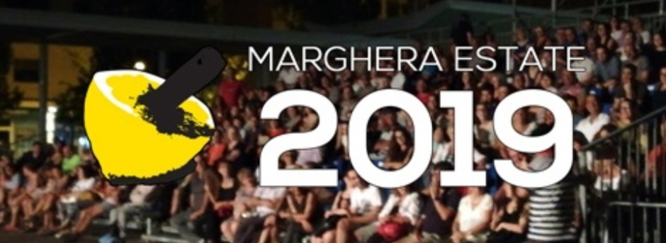 Programma Marghera Estate 2019 Marghera Forever