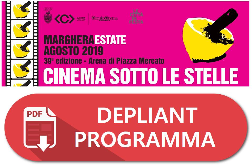 CINEMA MARGHERA PIAZZA MERCATO 2019 - DEPLIANT PROGRAMMA - Cinema sotto le stelle Marghera Estate 2019.png