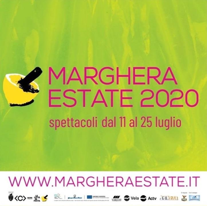 Marghera Estate 2020 www.margheraestate.it PROGRAMMA SPETTACOLI